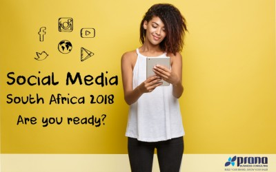 Social Media South Africa 2018, Are We Ready?